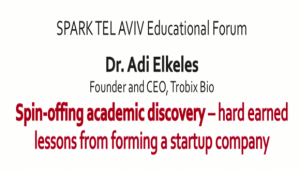 Spin-offing academic discovery - hard earned lessons from forming a startup company